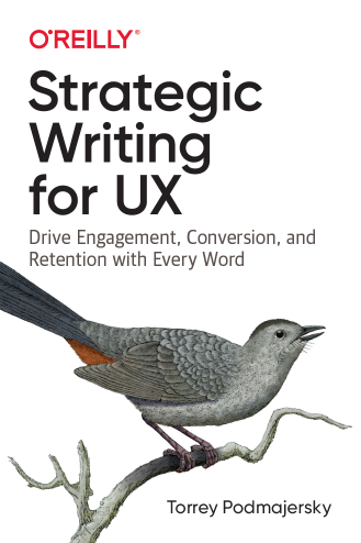 The book cover for Strategic Writing for UX by Torrey Podmajersky, published June 2019 by O'Reilly Media.